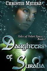 Daughters of Suralia (Tales of Tolari Space Book 2) Kindle Edition