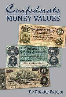 Confederate Money Values