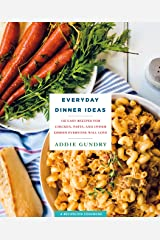 Everyday Dinner Ideas: 103 Easy Recipes with Chicken, Pasta, and More (RecipeLion) Kindle Edition