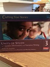 Units of Study in Opinion, Information, and Narrative Writing, Grade 3 (The Units of Study in Opinion, Information, and Narrative Writing Series)