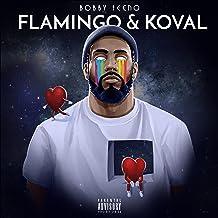 Flamingo & Koval [Explicit]