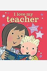 I Love My Teacher Kindle Edition