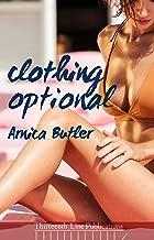 Clothing Optional: An Interracial Hotwife Erotica Novel