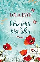 Was fehlt, bist Du (German Edition)