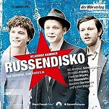 Russendisko: Das Hörspiel zum Kinofilm