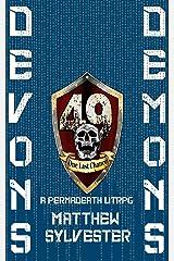 Devon's Demons: A Permadeath LitRPG LitFPS RealRPG GameLit Novel (Permadeath GameLit Book 3) Kindle Edition