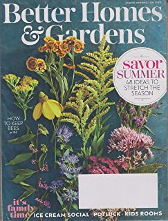 Better Homes & Gardens August 2019 Savor Summer - 48 Ideas to Stretch The Season