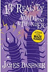 Void of Mist and Thunder: A Fantasy By The Author Of The Maze Runner (The 13th Reality Book 4) Kindle Edition