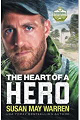 The Heart of a Hero (Global Search and Rescue Book #2) Kindle Edition