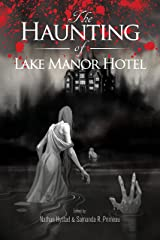 The Haunting of Lake Manor Hotel Kindle Edition