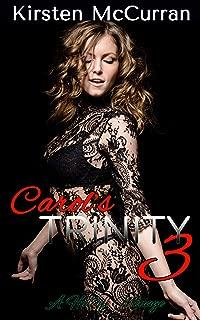 Carol's Trinity 3: A Hotwife Menage