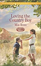 Loving the Country Boy (Barrett's Mill)