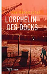 L'Orphelin des docks: Tome 2 (Grands Formats) (French Edition) Kindle Edition
