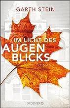 Im Licht des Augenblicks: Roman (German Edition)