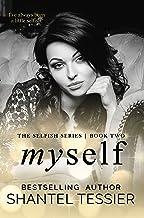 Myself (Selfish Series Book 2)