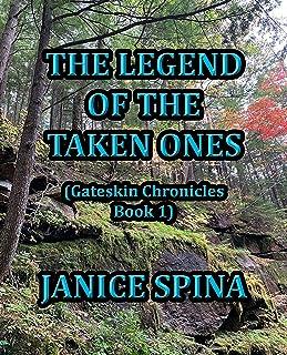 The Legend of the Taken Ones: Gateskin Chronicles Book 1