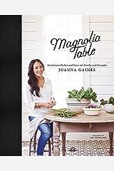 Magnolia Table: Gemeinsam Kochen und Essen mit Familie und Freunden (German Edition) Kindle Edition