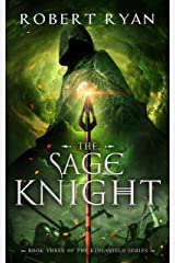 The Sage Knight (The Kingshield Series Book 3) Kindle Edition