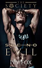 See No Evil: A Secret Society Enemies to Lovers College Romance (The Society Book 1)