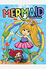 Mermaid Coloring Book: Cute & Unique Illustrations of Mermaids along with their Sea Creature Friends Paperback