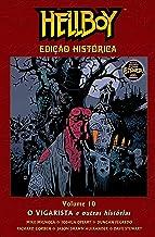 Hellboy Edição Histórica Volume 10 - O Vigarista