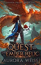 Quest for the Ember Relic: A Phoenix Online LitRPG Adventure (English Edition)