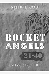 Neptune Road: Rocket Angels 21-40 Kindle Edition
