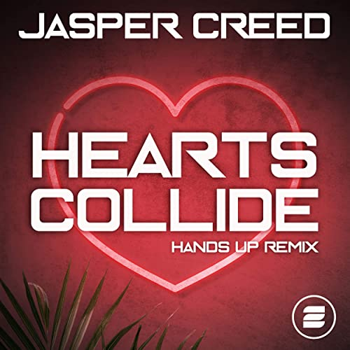Jasper Creed - Hearts Collide (Hands Up Remix)