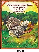 ¿Pavo para la Cena de Gracias? ¡No, gracias! / Turkey for Thanksgiving Dinner? No, Thanks! (Spanish Edition) (Cuentos para todo el año / Stories the Year Round)