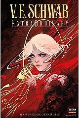V. E. Schwab's ExtraOrdinary #2 Kindle Edition