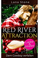 Red River Attraction: Dem Cowboy verfallen (German Edition) Format Kindle