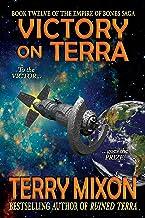 Victory on Terra (Book 12 of The Empire of Bones Saga)