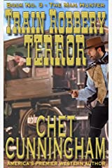 Train Robbery Terror (The Man Hunter 3) Kindle Edition