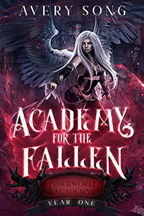 Academy For The Fallen: Year One (Underworld Academy Book 1) (English Edition)