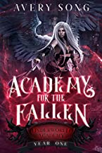 Academy For The Fallen: Year One (Underworld Academy Book 1) (English Edition)