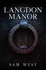 Langdon Manor: An Extreme Horror Novella Kindle Edition