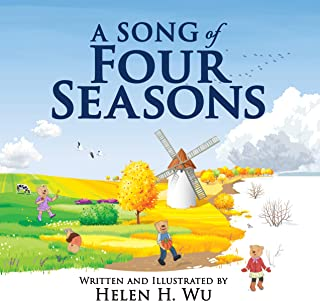 A Song of Four Seasons: children's book, picture book, early readers, bedtime story