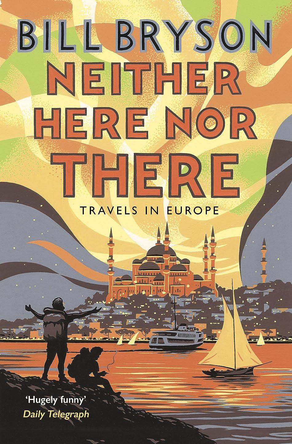 脅かすと練習したNeither Here, Nor There: Travels in Europe (Bryson Book 11) (English Edition)