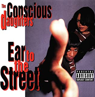 Ear To The Street [Explicit]