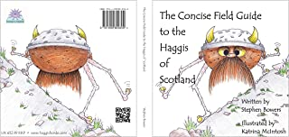 THE CONCISE FIELD GUIDE TO THE HAGGIS OF SCOTLAND: 1