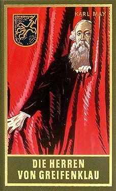 Die Herren von Greifenklau: Roman, Band 59 der Gesammelten Werke (Karl Mays Gesammelte Werke) (German Edition)