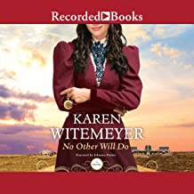 No Other Will Do: Ladies of Harper's Station, Book 1