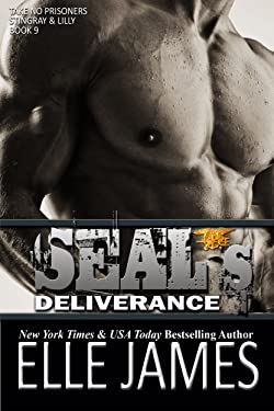 SEAL's Deliverance (Take No Prisoners Book 9)