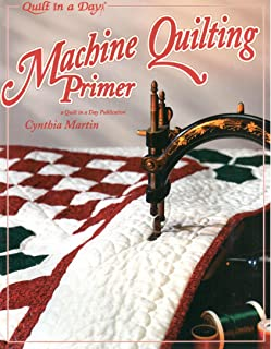 Machine Quilting Primer (Quilt in a Day)