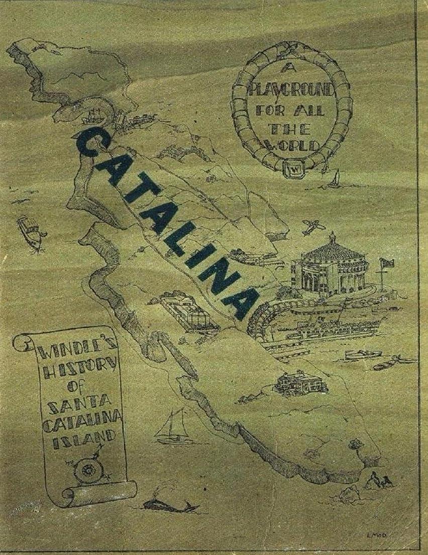 煙小競り合い証明するWendle's History Of Santa Catalina Island 1st ed 1931 (English Edition)