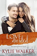 Love Divided (Infinity Prism Series Book 4)