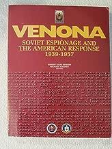 Venona: Soviet Espionage and the American Response 1939-1957