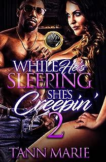 While He's Sleeping, She's Creepin' 2