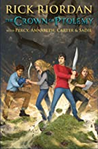 The Crown of Ptolemy (Percy Jackson & Kane Chronicles Crossover (Demigods and Magicians) Book 3)