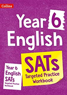 Year 6 English KS2 SATs Targeted Practice Workbook: Ideal for Use at Home
